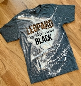 BLEACHED LEOPARD IS THE NEW BLACK SMALL $10